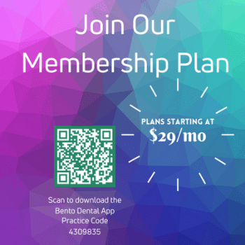 Join our membership plan. Plans starting at $29/mo. Scan to download the Bento Dental App Practice Code 4309835.